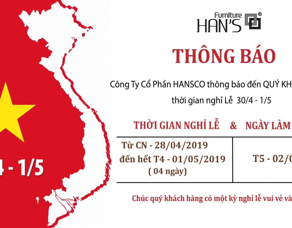 Han's Furniture - Thông Báo Nghỉ Lễ 30-4